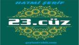 23.cüz hatim Kuranı Kerim mukabele