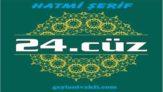 24.cüz hatim Kuranı Kerim mukabele