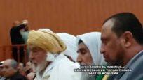 Dünya Meşayihler Toplantısında Şeyh Ahmed El Kadiri (k.s) Cezayir