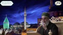 Şeb-i Aruz Mevlana Celaleddin Rumi Hz.