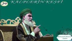 Şeyh Ahmed El-Kadiri Kalplerin Keşfi (Merhametli Olmanın Fazileti)