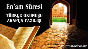 Enam Süresi Okunuşu Arapçası