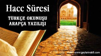 Hacc Süresi Okunuşu Arapçası
