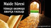 Maide Süresi Okunuşu Arapçası