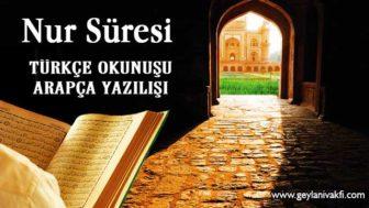 Nur Süresi Okunuşu Arapçası