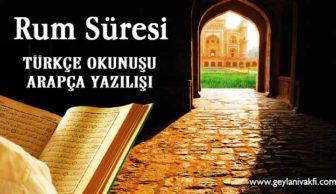 Rum Süresi Okunuşu Arapçası