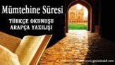 Mümtehine Süresi Okunuşu Arapçası