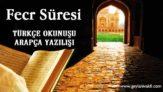 Fecr Süresi Okunuşu Arapçası