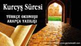 Kureyş Süresi Okunuşu Arapçası