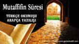 Mutaffifin Süresi Okunuşu Arapçası