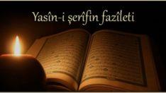 Yasin-i Şerifin Fazileti