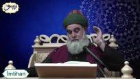 Fethu'r Rabbani Sohbetleri- İmtihan