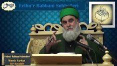 Fethu'r Rabbani Sohbetleri-İlimsiz Tarikat Bir Hayaldir
