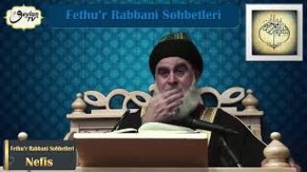 Fethu'r Rabbani Sohbetleri-Nefis