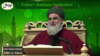 Fethu'r Rabbani Sohbetleri-Züht ve Takva
