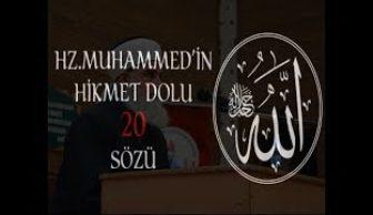 Hz.Muhammed (sav) Hikmet Dolu 20 Sözü