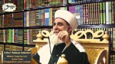 Fethu'r Rabbani Sohbetleri-25.Sohbet (Allah-u Teala'ya (cc) Açılan Kapı Peygambere (sav) Uymak)