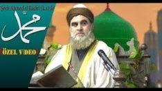 Şeyh Ahmed el Kadiri (k.s) ile Resulullah (sav)