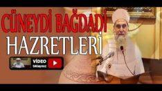 Derviş ve Cüneydi Bağdadi (Şeyh Ahmed El Kadiri Hazretleri)