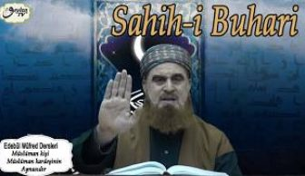 Sahih Buhari Dersleri Müslüman Kişi Müslüman kardeşinin Aynasıdır