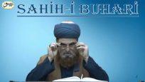 Sahih-i Buhari Sahibinin (Edebül Müfred Dersleri)-21.Sohbet-Gönül Zenginliği