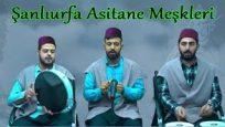 Şanlıurfa Asitane Meşkleri-1- Affet İsyanım Benim Meded Aman Allahım