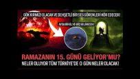 #evdekaltürkiye #evdehayatvar Ramazan'ın 15'i Cuma Günü Beklenen Mehdi'nin Gelişi