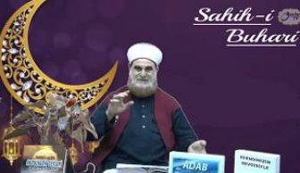 Sahih-i Buhari Sahibinin(Edebül Müfred Dersleri)-29-Küçüklere Sevgi ve İslamda Kız Çocuklarının Yeri