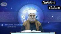 Sahih-i Buhari Sahibinin(Edebül Müfred Dersleri)-30-Aile Efradına Merhamet Etmek