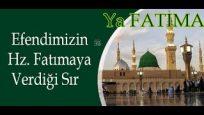 """Efendimizin Hazretiye Fatımaya Verdiği """"SIR"""" (Şeyh Ahmed El Kadiri Tai)"""