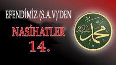 Efendimiz (S.a.v)'den Nasihatler-14-Allah'ın hükmüne teslim olmak
