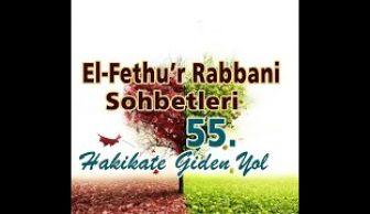 Fethu'r Rabbani Sohbetleri-55-Sadece Allahu Teala'yı Sevmek.