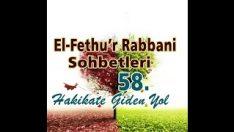 Fethu'r Rabbani Sohbetleri-58-İçin Dışın Bir Olsun