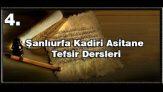 Şanıurfa Kadiri Asitanesi Tefsir Dersleri Kuran da Tövbe nedir ?