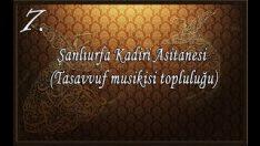 Şanlıurfa Kadiri Asitanesi (Tasavvuf Musikisi Topluluğu)- Açıldı Bu Gece Ebvabi Rahmet