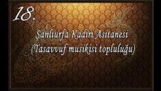 Şanlıurfa Kadiri Asitanesi (Tasavvuf Musikisi Topluluğu)