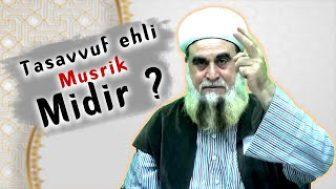 Are Sufis (Ahl Al-Tasawwuf) polytheist(musrik).?   Tasavvuf ehli Müşrik midir ?